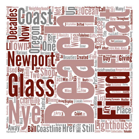 Oregon Coast Town Revisits Glory of Glass Floats text background word cloud concept
