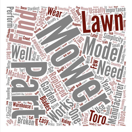 mowers: How To Find Parts For Lawn Mowers text background word cloud concept Illustration