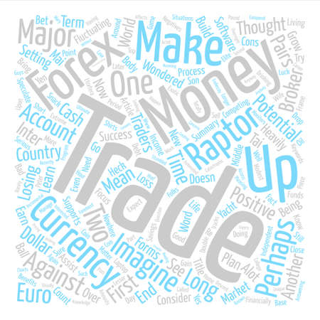 potentially: How to make money in forex with forex raptor Word Cloud Concept Text Background