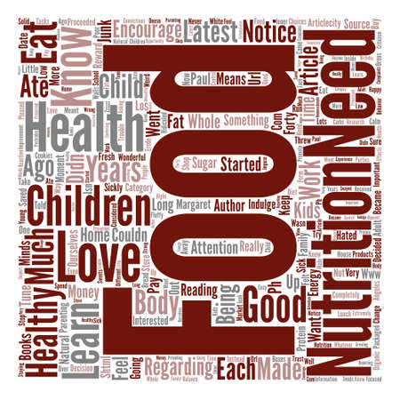 Love Food and Kids text background word cloud concept