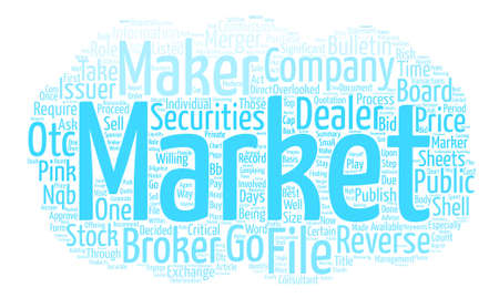 Market Makers Play a Significant Role in Reverse Mergers text background word cloud concept