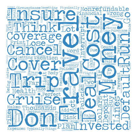 Trip Travel Insurance For The Traveler text background word cloud concept