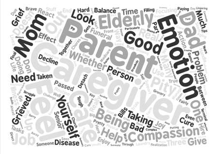 fairly: The Caregivers Emotions text background word cloud concept Illustration
