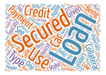 Secured Loans An Overview Word Cloud Concept Text Background Illustration