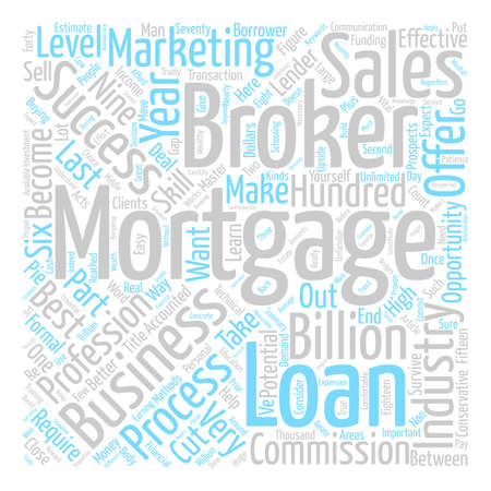 How To Become a Mortgage Broker text background word cloud concept