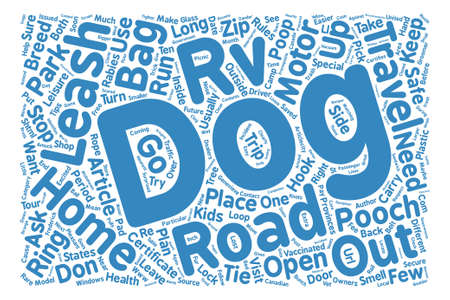 frederick street: Ten Tips for Dog Owners on the Road in a RV text background word cloud concept Illustration
