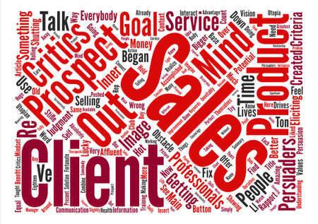 How To Stifle Your Prospect s Inner Critics text background word cloud concept Illustration