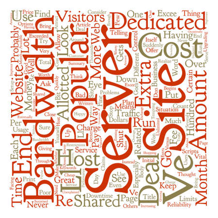 When To Consider A Dedicated Server text background word cloud concept