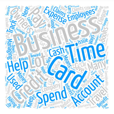 cheques: How A Business Credit Card Can Help Your Business Word Cloud Concept Text Background