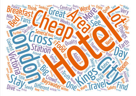 Make Your Money Go Further In London Find A Cheap Hotel text background word cloud concept Illustration