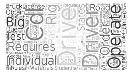conveniently: The Requirements to Operate a Big Rig in the United States text background word cloud concept