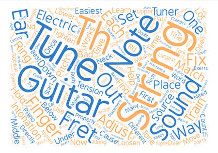 intonation: How To Tune Electric Guitar text background word cloud concept Illustration