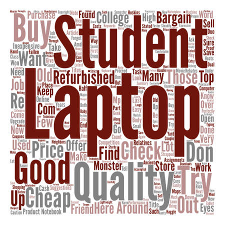 How To Find Cheap Laptops For Cash Strapped College Students Word Cloud Concept Text Background