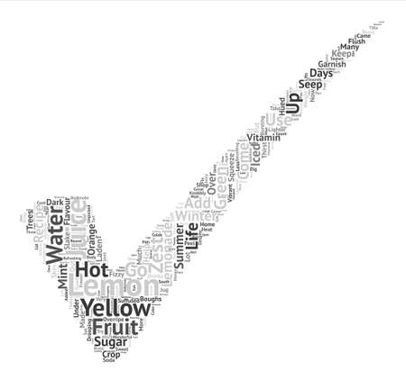 drooping: Lemons Add Zest to Life text background word cloud concept