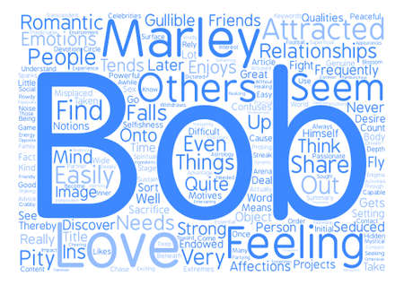 The Ins And Outs Of Bob Marley s Relationships text background word cloud concept