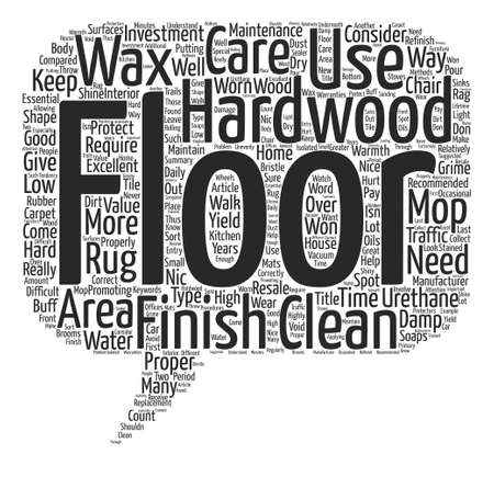 How To Care For A Hardwood Floor Word Cloud Concept Text Background Illustration