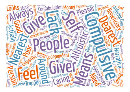 trapped: The Compulsive Giver text background word cloud concept