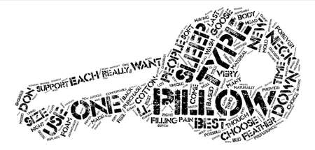 The Right Type Of Pillow For You text background word cloud concept