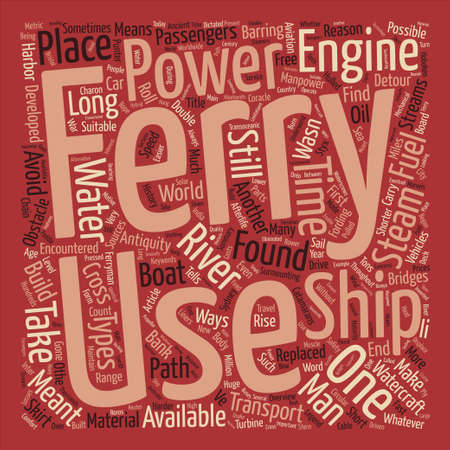 encountered: Overview Of Ferries text background word cloud concept