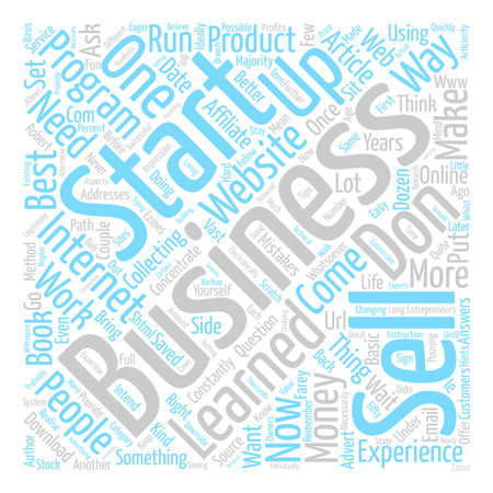 So You Want To Start A Business On The Web text background word cloud concept