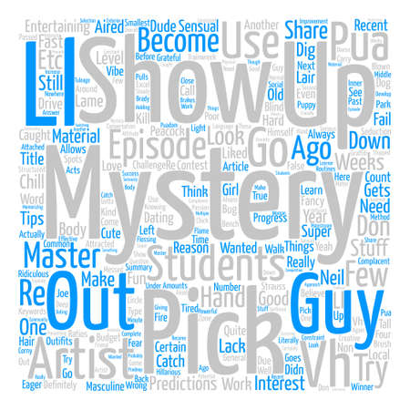 Mystery s The Pick Up Artist text background word cloud concept Vetores