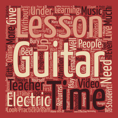 Electric Guitar Lessons The Hunger Returns text background word cloud concept