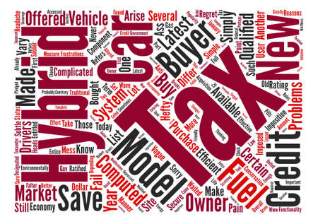 bought: Tax credit for hybrid cars text background word cloud concept