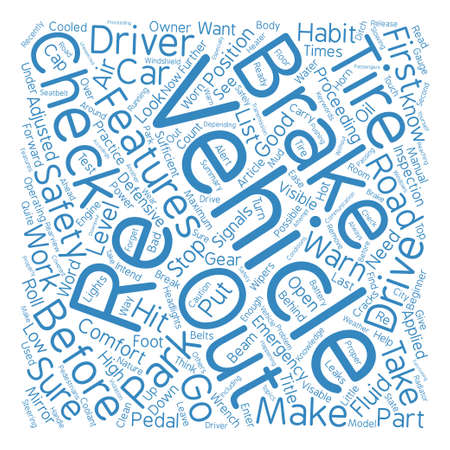 proceeding: Vehicle Safety Habits For The Beginner Driver text background word cloud concept