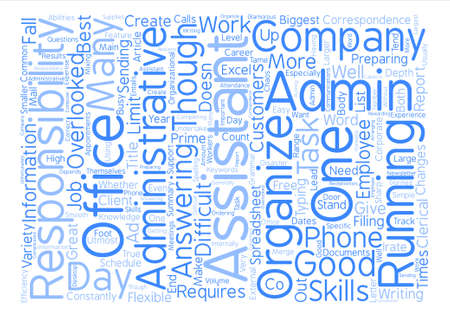 The Responsibilities Of An Administrative Assistant text background word cloud concept
