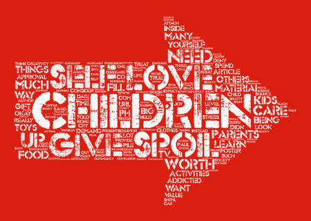paul: Is It Okay to Spoil Your Kids text background word cloud concept Illustration