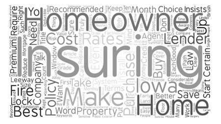 How To Get The Best Rates On Homeowner s Insurance In Iowa text background word cloud concept