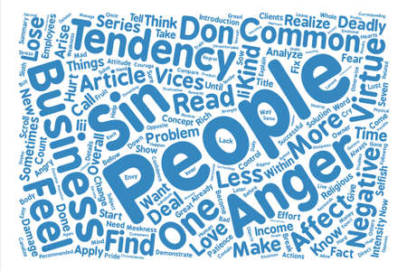 The seven deadly sins of business people Anger Word Cloud Concept Text Background Illustration