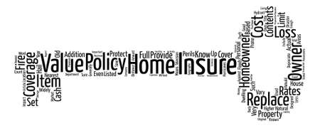 What Is A Good Home Insurance Policy text background word cloud concept