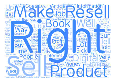resell: Sick Of Your J o b Learn How To Make Money With Resell Rights Word Cloud Concept Text Background