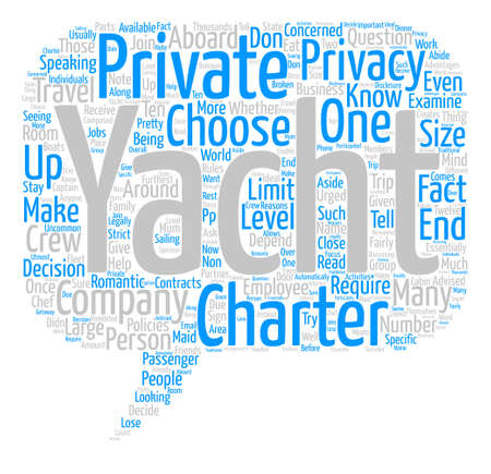 Privacy Aboard a Privately Chartered Yacht Word Cloud Concept Text Background