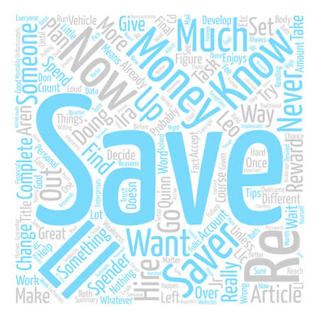 How Can I Save Money text background word cloud concept Illustration
