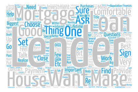 How To Find A Good Mortgage Lender text background word cloud concept