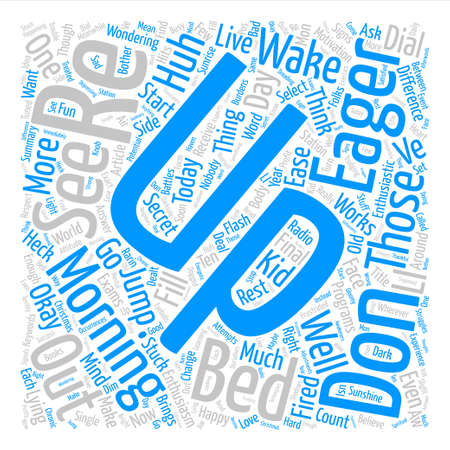 How to Wake Up Eager to Start Word Cloud Concept Text Background