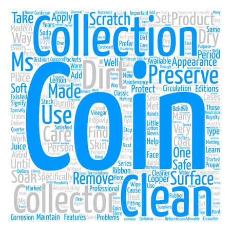 How to take care of your coins text background word cloud concept