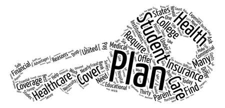 reveal: Health Insurance Plans For Students text background word cloud concept Illustration