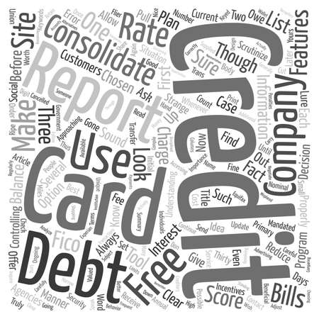 consolidate: Consolidate A Credit Card To Reduce Your Debt text background wordcloud concept