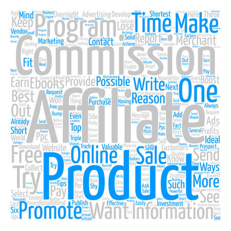 commissions: Ways To Boost Your Affiliate Commissions Overnight text background word cloud concept Illustration