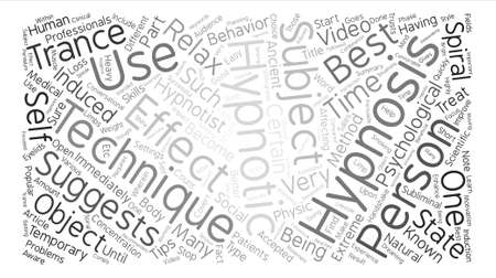 hypnotism: Hypnotism Techniques Word Cloud Concept Text Background Illustration