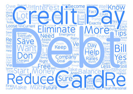 Want To Loose Your Debt Word Cloud Concept Text Background