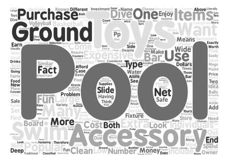 must: Popular Pool Accessories for In Ground Pools text background word cloud concept
