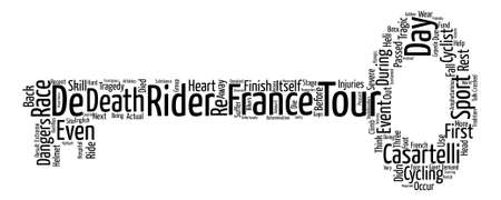 The Tour de France The First Extreme Sports Event text background word cloud concept