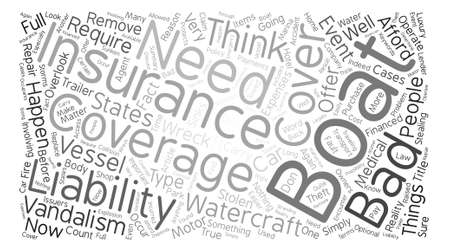 overlook: Why You Need Boat Insurance Word Cloud Concept Text Background Illustration