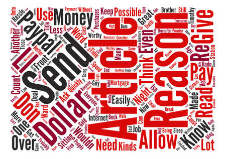 paypal: Reasons Why You Should Email Me One Dollar text background word cloud concept Illustration