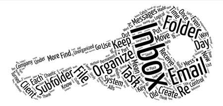 How To Organize Your Inbox text background word cloud concept