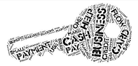 Payment With Business Credit Cards Helps Maintain Cash Flow text background word cloud concept